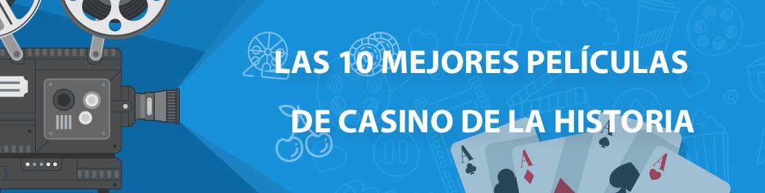 Las 10 mejores películas de casino de la historia